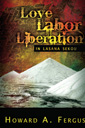 Love, labor, liberation In Lasana Sekou